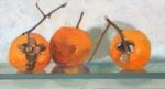 Caroline Johnson Adelaide Hills Artist 2020's Last Persimmons 1 Oil on Board 9 x 5 inch format Three orange Persimmons on Glass shelf
